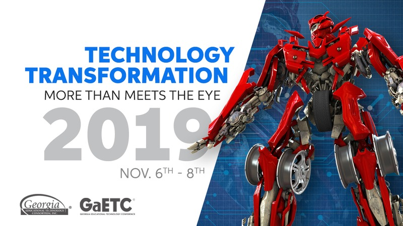 Why Technology Transformation for GaETC 2019?